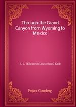 도서 이미지 - Through the Grand Canyon from Wyoming to Mexico