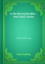 도서 이미지 - In the Wrong Paradise - And Other Stories