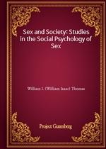 도서 이미지 - Sex and Society: Studies in the Social Psychology of Sex