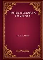 도서 이미지 - The Palace Beautiful: A Story for Girls