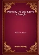 도서 이미지 - Poems By The Way & Love Is Enough