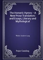 도서 이미지 - The Homeric Hymns - A New Prose Translation; and Essays, Literary and Mythological