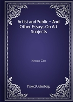 도서 이미지 - Artist and Public - And Other Essays On Art Subjects