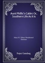도서 이미지 - Aunt Phillis's Cabin; Or, Southern Life As It Is