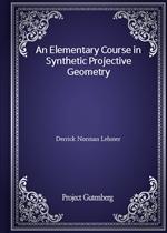 도서 이미지 - An Elementary Course in Synthetic Projective Geometry