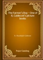 도서 이미지 - The Farmer's Boy - One of R. Caldecott's picture books