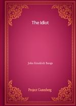도서 이미지 - The Idiot (John Kendrick Bangs 저)