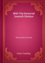 도서 이미지 - With The Immortal Seventh Division