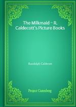 도서 이미지 - The Milkmaid - R. Caldecott's Picture Books