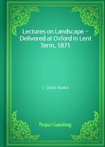 도서 이미지 - Lectures on Landscape - Delivered at Oxford in Lent Term, 1871