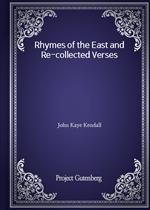 도서 이미지 - Rhymes of the East and Re-collected Verses