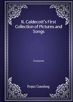 도서 이미지 - R. Caldecott's First Collection of Pictures and Songs