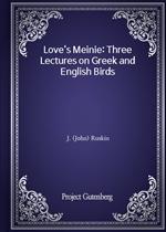 도서 이미지 - Love's Meinie: Three Lectures on Greek and English Birds