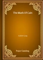 도서 이미지 - The Mark Of Cain (Andrew Lang 저)
