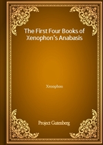 도서 이미지 - The First Four Books of Xenophon's Anabasis