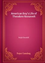 도서 이미지 - American Boy's Life of Theodore Roosevelt