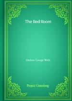 도서 이미지 - The Red Room (Herbert George Wells 저)