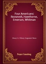 도서 이미지 - Four Americans: Roosevelt, Hawthorne, Emerson, Whitman