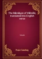 도서 이미지 - The Rámáyan of Válmíki, translated into English verse