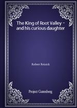 도서 이미지 - The King of Root Valley - and his curious daughter