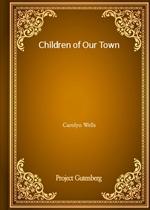 도서 이미지 - Children of Our Town