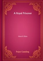 도서 이미지 - A Royal Prisoner
