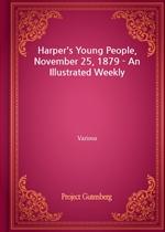 도서 이미지 - Harper's Young People, November 25, 1879 - An Illustrated Weekly