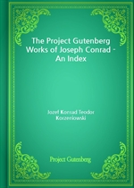 도서 이미지 - The Project Gutenberg Works of Joseph Conrad - An Index