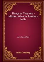 도서 이미지 - Things as They Are - Mission Work in Southern India