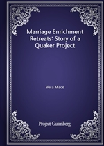 도서 이미지 - Marriage Enrichment Retreats: Story of a Quaker Project