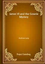 도서 이미지 - James VI and the Gowrie Mystery
