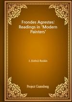 도서 이미지 - Frondes Agrestes: Readings in 'Modern Painters'
