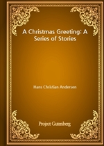 도서 이미지 - A Christmas Greeting: A Series of Stories