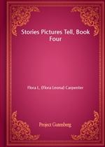 도서 이미지 - Stories Pictures Tell. Book Four