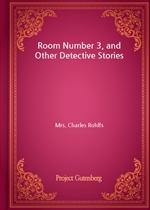 도서 이미지 - Room Number 3, and Other Detective Stories