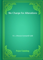 도서 이미지 - No Charge for Alterations