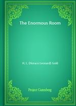 도서 이미지 - The Enormous Room (H. L. Gold 저)