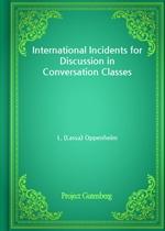 도서 이미지 - International Incidents for Discussion in Conversation Classes