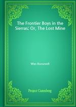 도서 이미지 - The Frontier Boys in the Sierras; Or, The Lost Mine