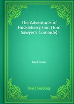 도서 이미지 - The Adventures of Huckleberry Finn (Tom Sawyer's Comrade)