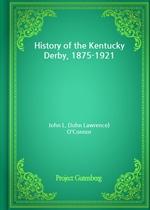 도서 이미지 - History of the Kentucky Derby, 1875-1921