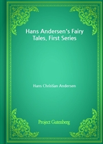 도서 이미지 - Hans Andersen's Fairy Tales. First Series