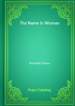 도서 이미지 - Thy Name Is Woman