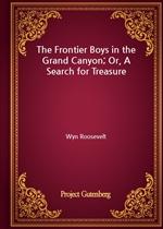 도서 이미지 - The Frontier Boys in the Grand Canyon; Or, A Search for Treasure