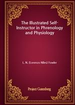도서 이미지 - The Illustrated Self-Instructor in Phrenology and Physiology