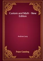 도서 이미지 - Custom and Myth - New Edition
