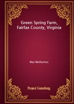 도서 이미지 - Green Spring Farm, Fairfax County, Virginia
