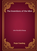 도서 이미지 - The Inventions of the Idiot