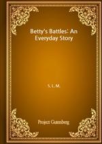도서 이미지 - Betty's Battles: An Everyday Story