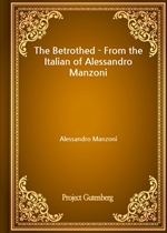 도서 이미지 - The Betrothed - From the Italian of Alessandro Manzoni